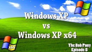 Windows XP vs Windows XP x64