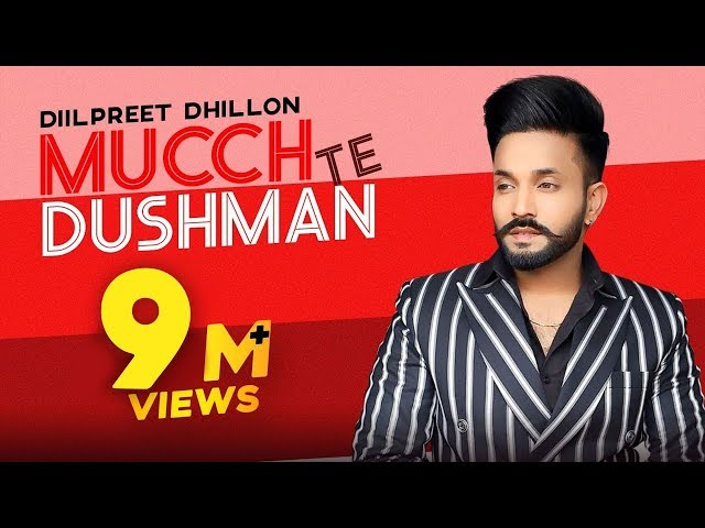 Dilpreet Dhillon | Mucch Te Dushman (Medley) | Full Video | Gurlej Akhtar| Latest Punjabi Song 2020