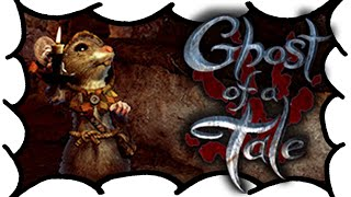 Ghost of a Tale - (60fps) Gameplay & Review - A Sheepish Look At (Video Game Video Review)