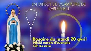 Rosaire du mardi 20 avril