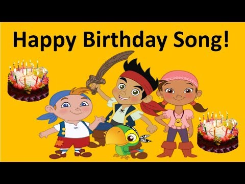 Jake and the Neverland Pirates Song | Happy Birthday Song!