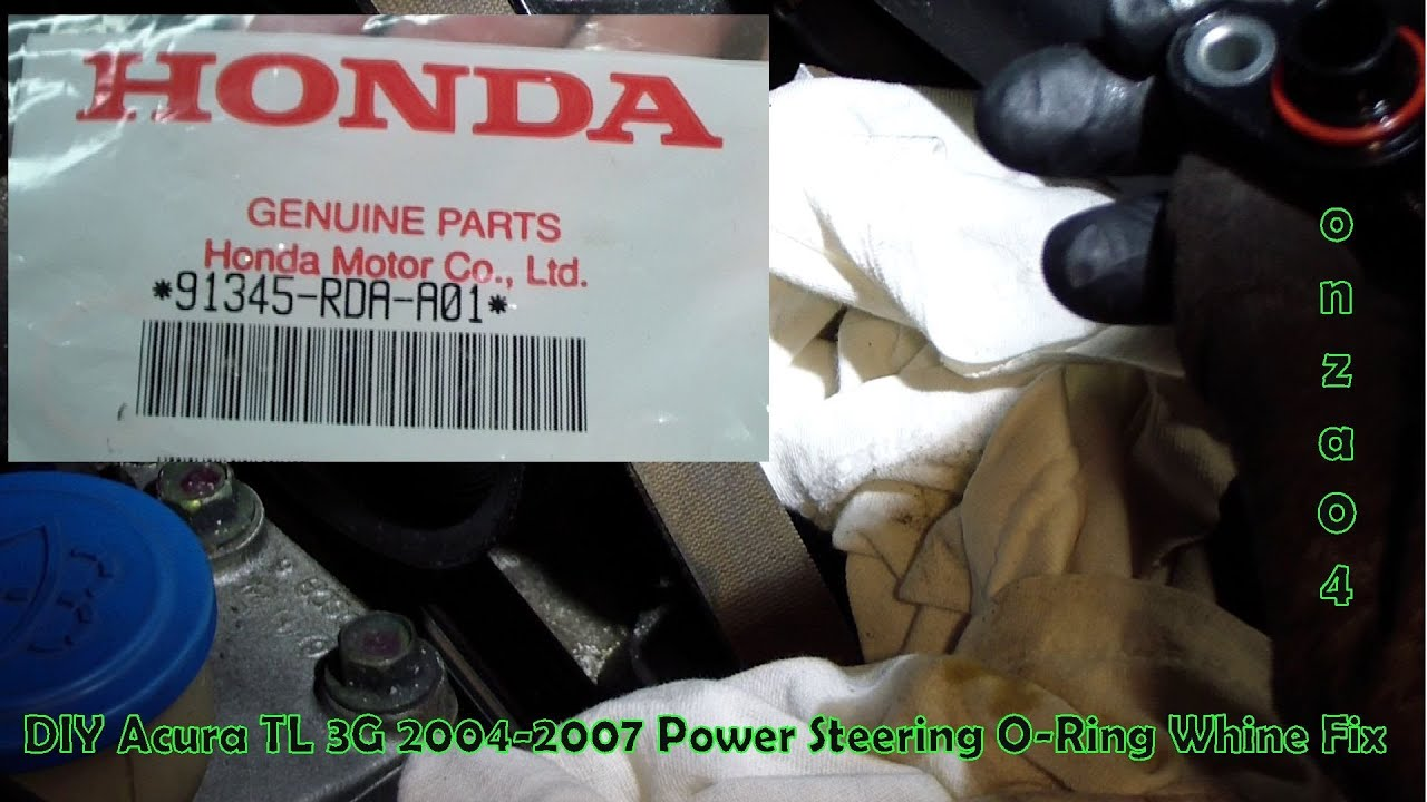 diy acura honda tl 3g power steering whine fix by onza04 youtube