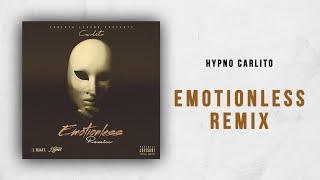 Hypno Carlito Emotionless Remix