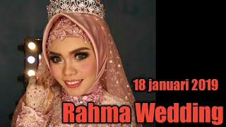 Rahma Wedding 18 Januari 2019