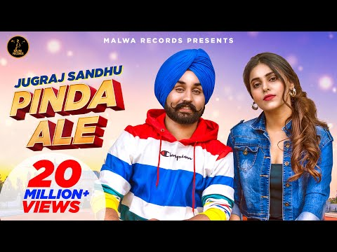 Pinda Ale  Full   Jugraj Sandhu | Ginni Kapoor | Guri | The Boss | New Punjabi Song 2020