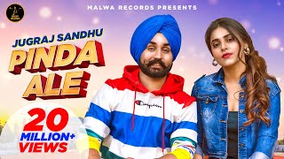 PINDA ALE ( Full VIdeo ) Jugraj Sandhu | Ginni Kapoor | Guri | The Boss | New Punjabi Song 2020