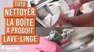 Comment nettoyer la boîte à produit de votre machine à laver