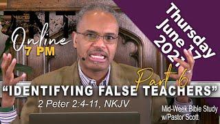 Identifying False Teachers - Part 6: TNT Online (LIVE REBROADCAST) - Rev. Dr. Robert C. Scott