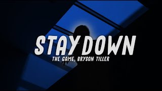 The Game - Stay Down (feat. Bryson Tiller)