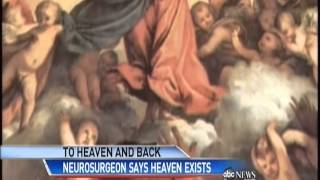 "Dr Eben Alexander's ""Heaven & Back"" ABC News 102412"