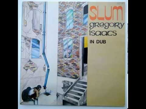 GREGORY ISAACS -  Also  / Slum (In Dub)