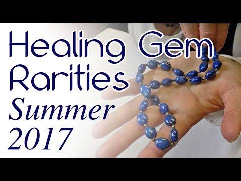 Summer 2017 Therapeutic Gemstone Rarities