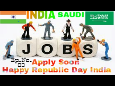 Job In Saudi Arabia From India Happy Republic day to All Indians 26/1/2017