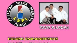 TRIO RAPANA - HOLONG NAMARAPIPURUN