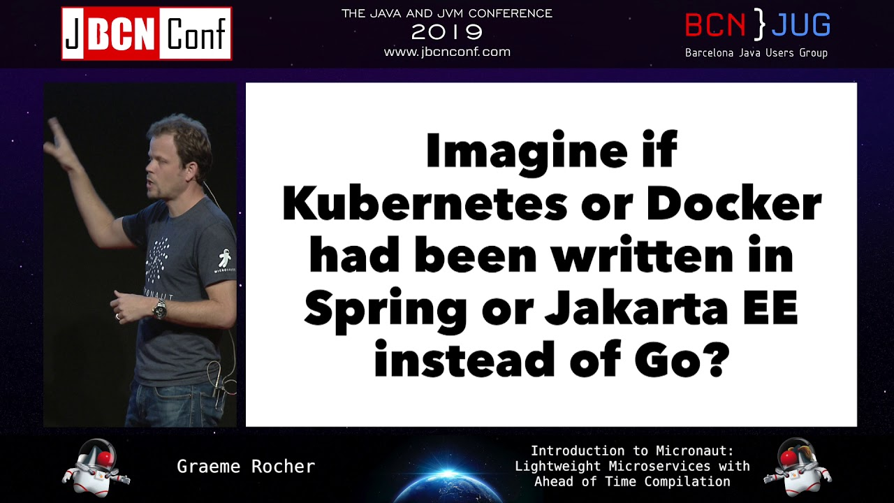 Introduction to Micronaut: Lightweight Microservices by Graeme Rocher at  JBCNConf'19
