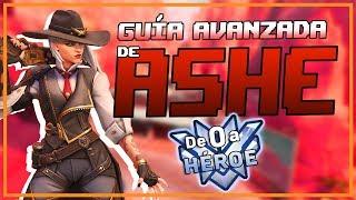 Guía AVANZADA de ASHE   De 0 a Héroe   GUÍA OVERWATCH
