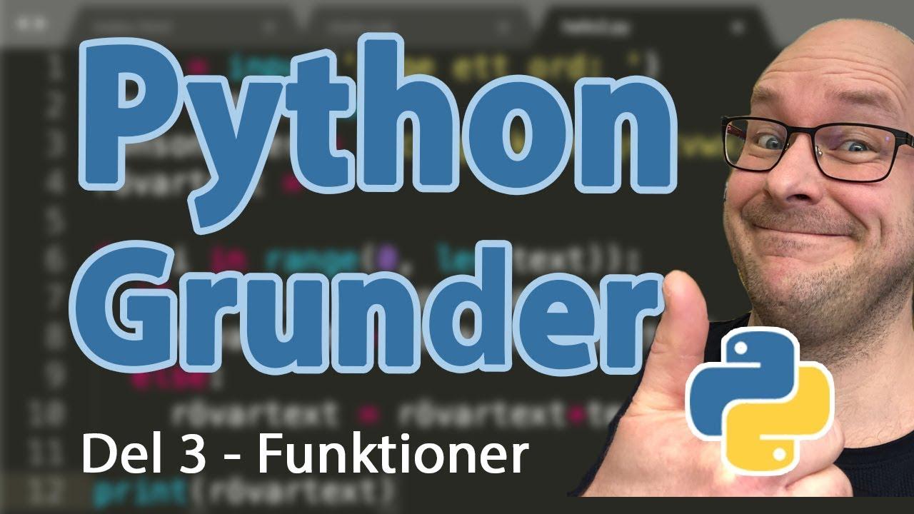 Python - Grunder - Del 3 - Funktioner