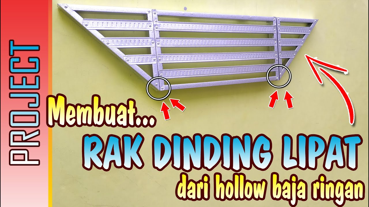 baja ringan hollow 4x4 membuat rak dinding lipat dari make folding wall