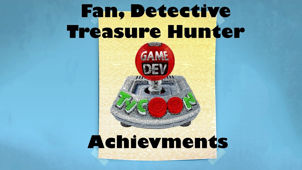 Game Dev Tycoon Fan Detective And Treasure Hunter Achievement Guide Youtube