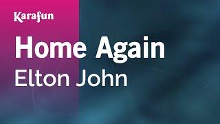 Karaoke Home Again - Elton John *