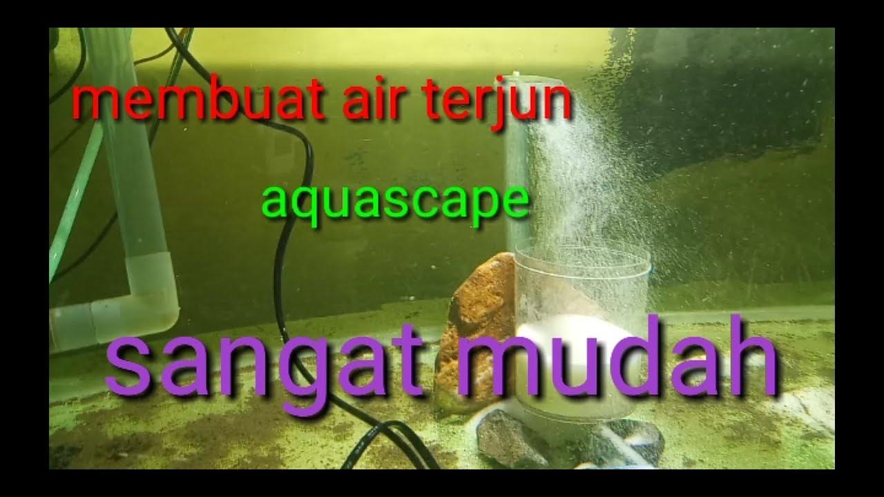 cara membuat air terjun aquascape - YouTube