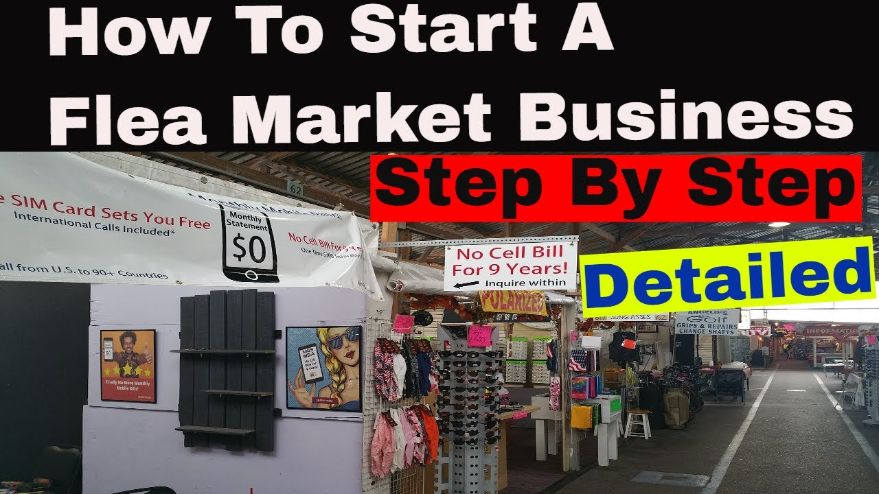 How To Start A Flea Market Business From Scratch Step By