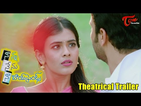 Nanna Nenu Naa Boyfriends Theatrical Trailer | Ashwin, Hebah Patel, Tejaswi | #NannaNenuNaaBoyfriend