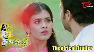 Nanna Nenu Naa Boyfriends Theatrical Trailer  Ashwin, Hebah Patel, Tejaswi  #nannanenunaaboyfriend