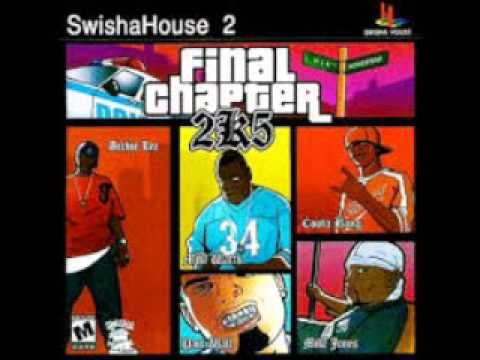 final chapter 2k5 - swishahouse - chopped and screwed