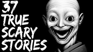 37 Scary Stories | True Scary Horror Stories | Reddit Let's Not Meet And Others