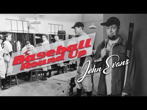 The Baseball Roundup with John Evans