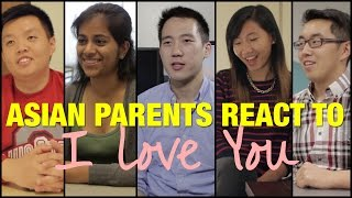 Asian Parents React To I Love You (ORIGINAL)