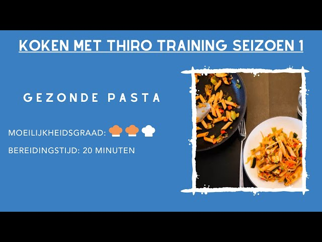 Kook video #3 gezonde pasta