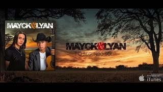 Mayck & Lyan - O segundo sol - ( Nando Reis)