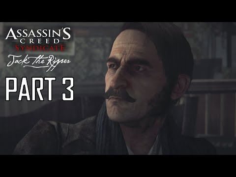 Assassin's Creed Syndicate Jake The Ripper Walkthrough Part 3 - Letters of Intent (DLC)