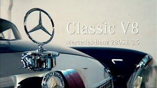 Mercedes W111 280 SE 3.5 V8 | Обзор ретро авто