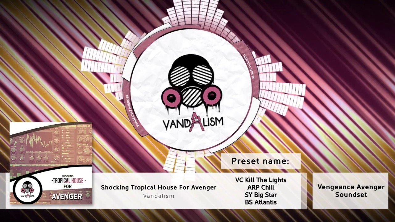 Vandalism - Shocking Tropical House For Avenger | Go AudiO