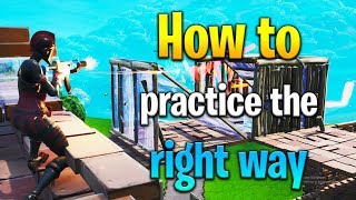 How to PRACTICE Fortnite CORRECTLY! How to get better at Fortnite! Fortnite tips!