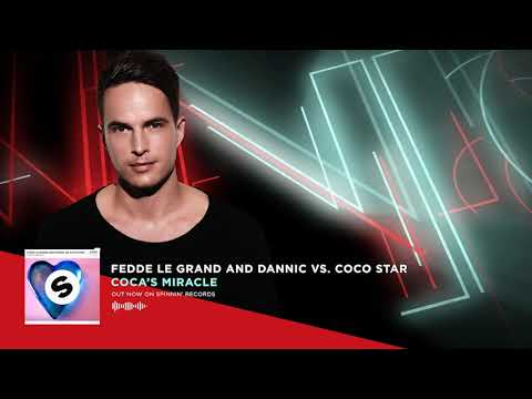 Fedde Le Grand and Dannic vs. Coco Star - Coco's Miracle (Original Mix) (Official Audio)