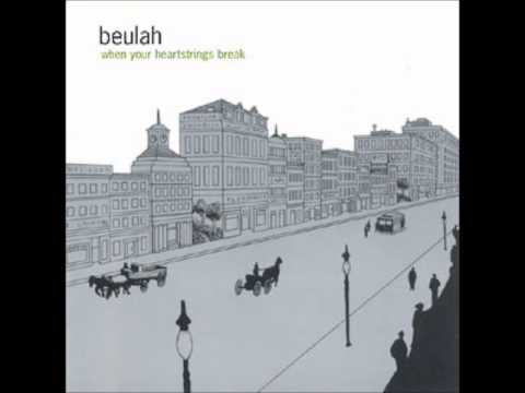 Beulah - If We Can Land a Man on the Moon, Surely I Can Win Your Heart