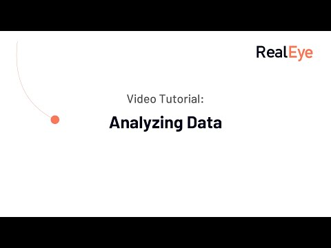 RealEye Tutorial: Analyzing Data