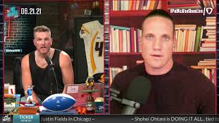 The Pat McAfee Show   Monday June 21st, 2021