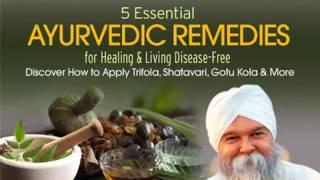 5 Essential Ayurvedic Remedies for Healing