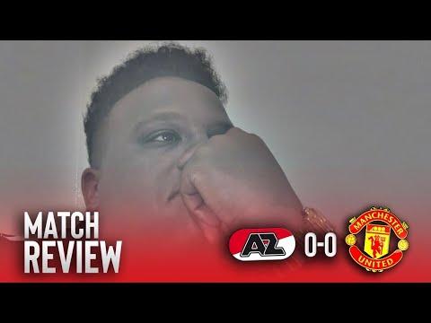 AZ Alkmaar 0-0 Manchester United | Match Review | Ole is clueless!
