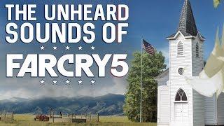 The Unheard Sounds of Far Cry 5