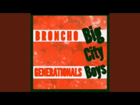 Broncho - Big City Boys (Generationals Remix)