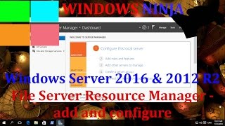 Server 2016 and 2012 R2 File Server Resource Manager - add and configure
