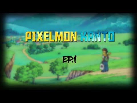 Pixelmon Kanto - Episode 1 - (Minecraft Modded)