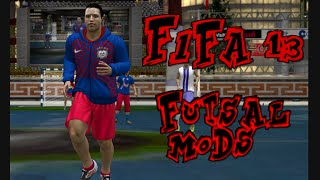 FIFA 13 FUTSAL (MODS) PC | GAMEPLAY