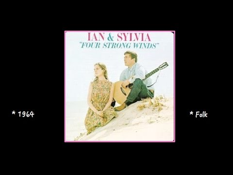 Ian And Sylvia - 1964 -  Four Strong Winds (Album preview)